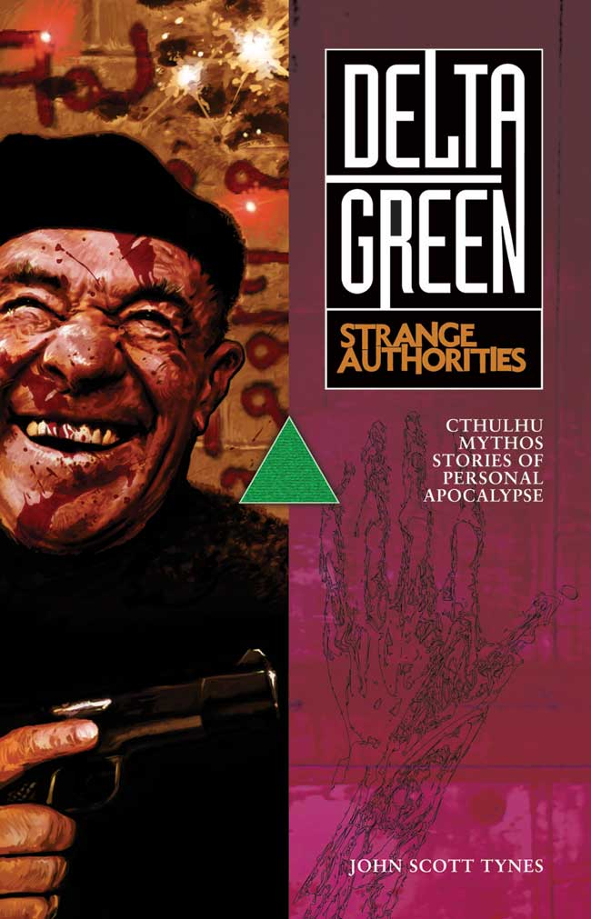 Delta Green Strange Authorities Cover