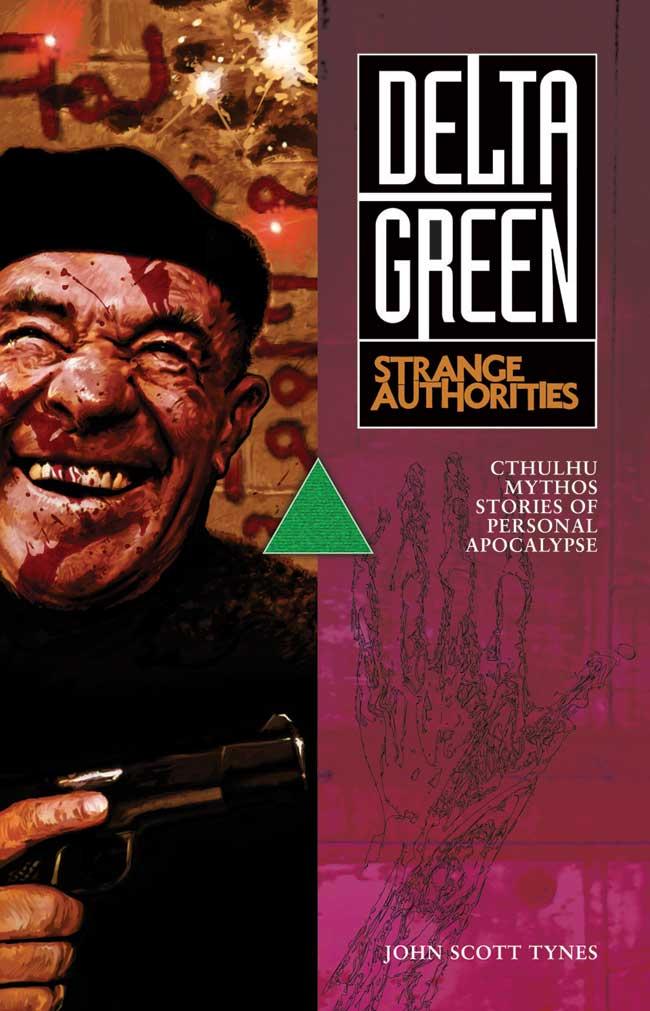 Delta Green Strange Authorities Cover