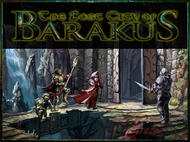 Lost city of Barakus kickstarter
