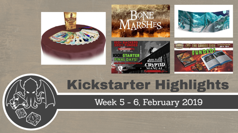 RPG Kickstarter Highlights WK 5 - 6; 2019