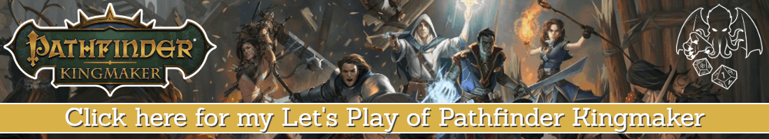 Pathfinder Kingmaker Let's Play banner