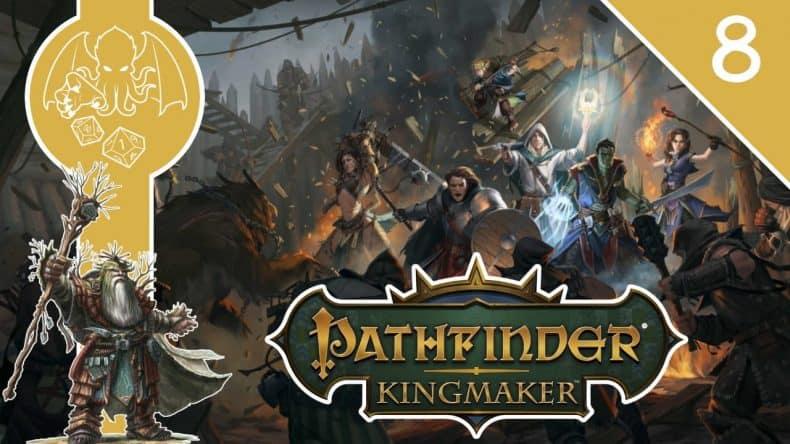 Pathfinder Kingmaker Episode 8 Youtube Thumbnail-min