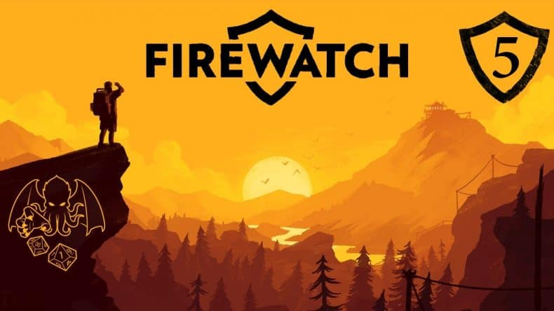 Firewatch Episode 5 Thumbnail-min