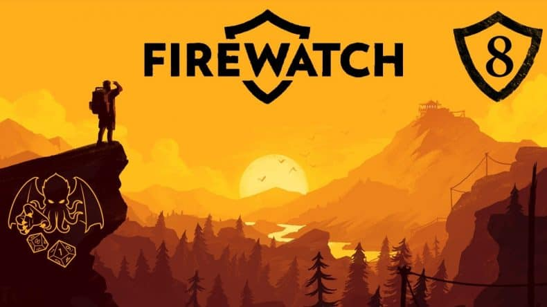 Firewatch Episode 8 Thumbnail-min