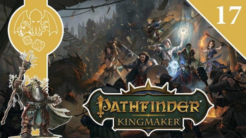 Pathfinder Kingmaker episode 17-min
