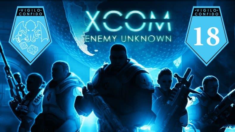 XCOM Enemy Unknown episode 18