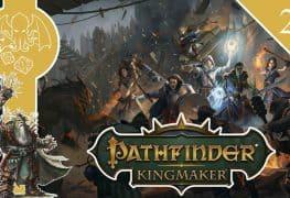 Pathfinder Kingmaker episode 25